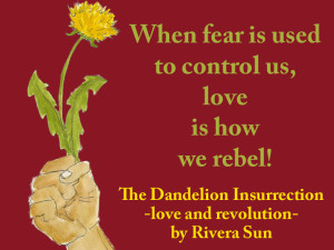"""From all directions and corners of the country, the stories came . . . "" -from The Dandelion Insurrection"