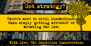 "Civil Disobedience Is More Than Just ""Getting Arrested"""
