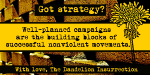Got Strategy? Actions – Campaigns – Movements!