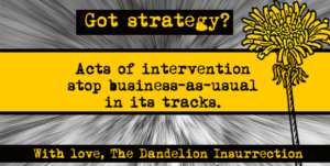 Got Strategy? Acts of Intervention
