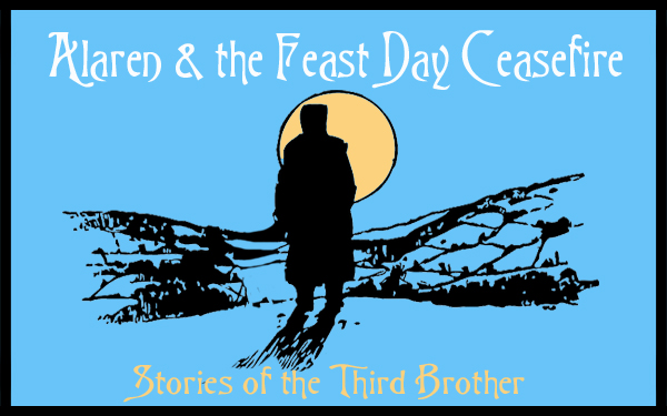 Alaren & the Feast Day Ceasefire